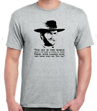 Clint Eastwood Grey T-Shirt Cowboy Western Spaghetti You Dig quote