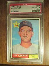 1961 Topps Baseball Jim Brewer # 317.  PSA NM-MT 8 (OC)