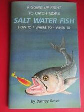 Rigging Up Right To Catch More Salt Water Fish How To Book By Barney Rowe