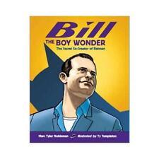 Bill the Boy Wonder by Marc Tyler Nobleman, Ty Templeton (illustrator)