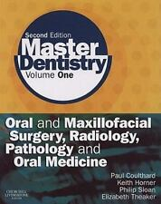 Master Dentistry: Volume 1: Oral and Maxillofacial Surgery, Radiology, Pathology