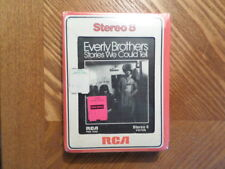 FACTORY SEALED RCA 8 TRACK TAPE/ EVERLY BROTHERS/STORIES WE COULD TELL