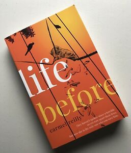 NEW Life Before by Carmel Reilly (Large Paperback, 2019)