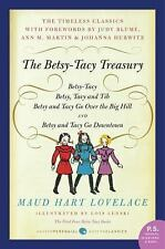 The Betsy-Tacy Treasury: The First Four Betsy-Tacy Books (P.S.) by Lovelace, Ma