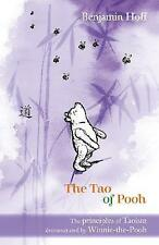 The Tao of Pooh (The wisdom of Pooh) by Benjamin Hoff | Paperback Book | 9781405