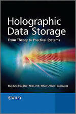 Holographic Data Storage - From Theory to Practical Systems, Curtis, Kevin, Ayre