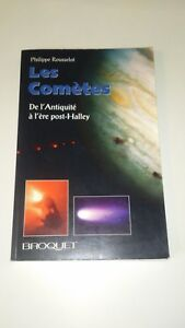 Les comètes - Philippe Rousselot - Editions Broquet