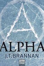 Alpha von J. T. Brannan (2013, Taschenbuch) UNGELESEN
