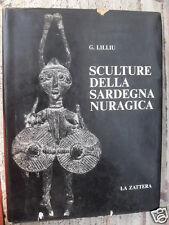 LILLIU G. SCULTURE DELLA SARDEGNA NURAGICA - LA ZATTERA 1966