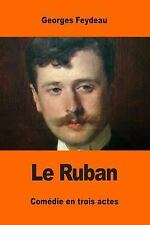 Le Ruban by Georges Feydeau (2017, Paperback)