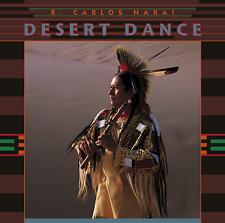 DESERT DANCE – R. CARLOS NAKAI