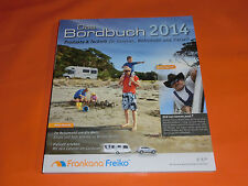 Frankana / Freiko Bordbuch 2014 Caravan Reisemobil mit Konny Reimann Italien