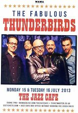 THUNDERBIRDS THE JAZZ CAFE Theatre Flyer 2013 Handbill
