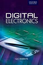 Digital Electronics (Oxford Higher Education) by Kharate, G. K.