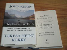 Secretary of State JOHN KERRY and Teresa Heinz signed THIS MOMENT ON EARTH BOOK