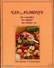 LES ALIMENTS 1981 CUISINE GASTRONOMIE SANTE CONSERVE Alimentation