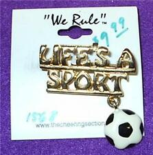 Life's A Sport  Soccer Pin Brooch Sports Pin WE RULE OC