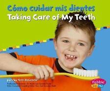 Cómo cuidar mis dientes/Taking Care of My Teeth (Cuido mi salud / Keeping