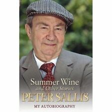 Very Good, Peter Sallis - Summer Wine and Other Stories - My Autobiography, Pete