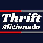 Thrift Aficionado