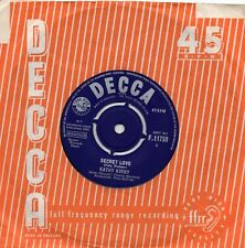 KATHY KIRBY    SECRET LOVE / YOU HAVE TO WANT TO TOUCH HIM    UK DECCA  60s POP