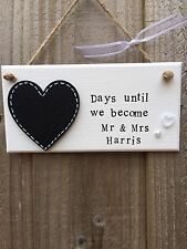 Personalised Wedding Countdown Plaque Sign Chalkboard Engagement Gift Mr & Mrs