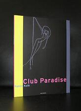 Hanco Kolk # CLUB PARADISE # 2005, mint