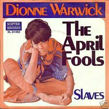 "DIONNE WARWICK - THE APRIL FOOLS / SLAVES 7"" (S1641)"