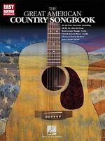 The Great American Country Songbook Sheet Music Easy Guitar NEW 000702160