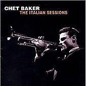 CHET BAKER - THE ITALIAN SESSIONS - NEW
