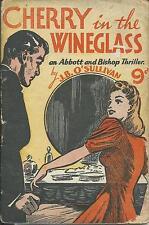 Cherry in the Wine Glass JB O'Sullivan British crime pulp 1940s Grafton pb book