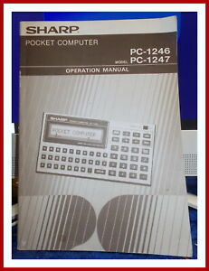 SHARP POCKET COMPUTER PC-1246  PC-1247  OPERATION MANUAL 1984