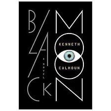 Black Moon: A Novel, Calhoun, Kenneth, Good Condition, Book