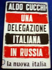 Una delegazione italiana in Russia / Aldo Cucchi 1951