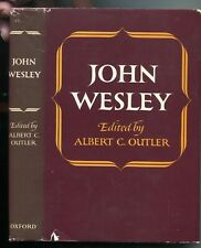 JOHN WESLEY, EDITED BY ALBERT C. OUTLER.  THE AUTHORITATIVE BOOK ON WESLEY.