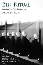 Zen Ritual : Studies of Zen Buddhist Theory in Practice (2007, Paperback)