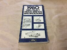 FORD 1980 MED/HEAVY TRUCK SERVICE SPECIFICATIONS