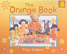 THE ORANGE BOOK by Play School (Paperback 2003)  GOOD CONDITION-ABC FOR KIDS