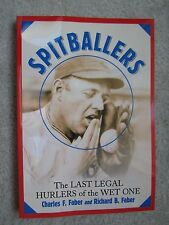 Spitballers: The Last Legal Hurlers of the Wet One (Softcover)  BRAND NEW