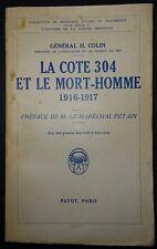 Géneral COLIN: La cote 304 et le Mort-Homme / Guerre 14-18 / 1934