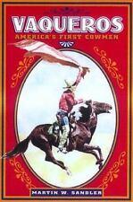Vaqueros: America's First Cowmen-ExLibrary