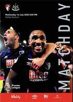 Programme Bournemouth v Newcastle 01.07. 2020. Fan edition