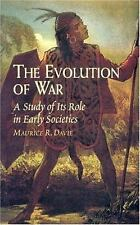 The Evolution of War: A Study of Its Role in Early Societies-ExLibrary