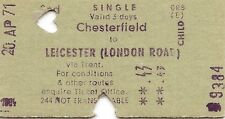 B.R.B. Edmondson Multiprinter Ticket - Chesterfield to Leicester (London Road)