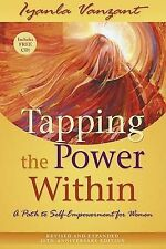 Tapping the Power Within: A Path to Self-Empowerment for Women by Iyanla Vanzant