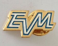 EVM Brand Pin Badge Rare Vintage (J1)