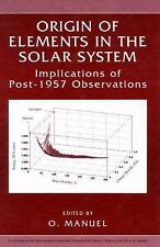 Origin of Elements in the Solar System : Implications of Post-1957...