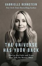 NEW - The Universe Has Your Back: How to Feel Safe and Trust (PB) 1781804257