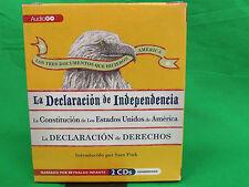 Los Tres Documentos Que Hicieron America: La Declaracion de Independencia (1776
