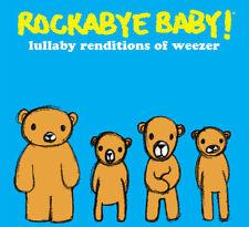 Rockabye Baby! - Rockabye Baby: Lullaby Renditions of Weezer [New CD]